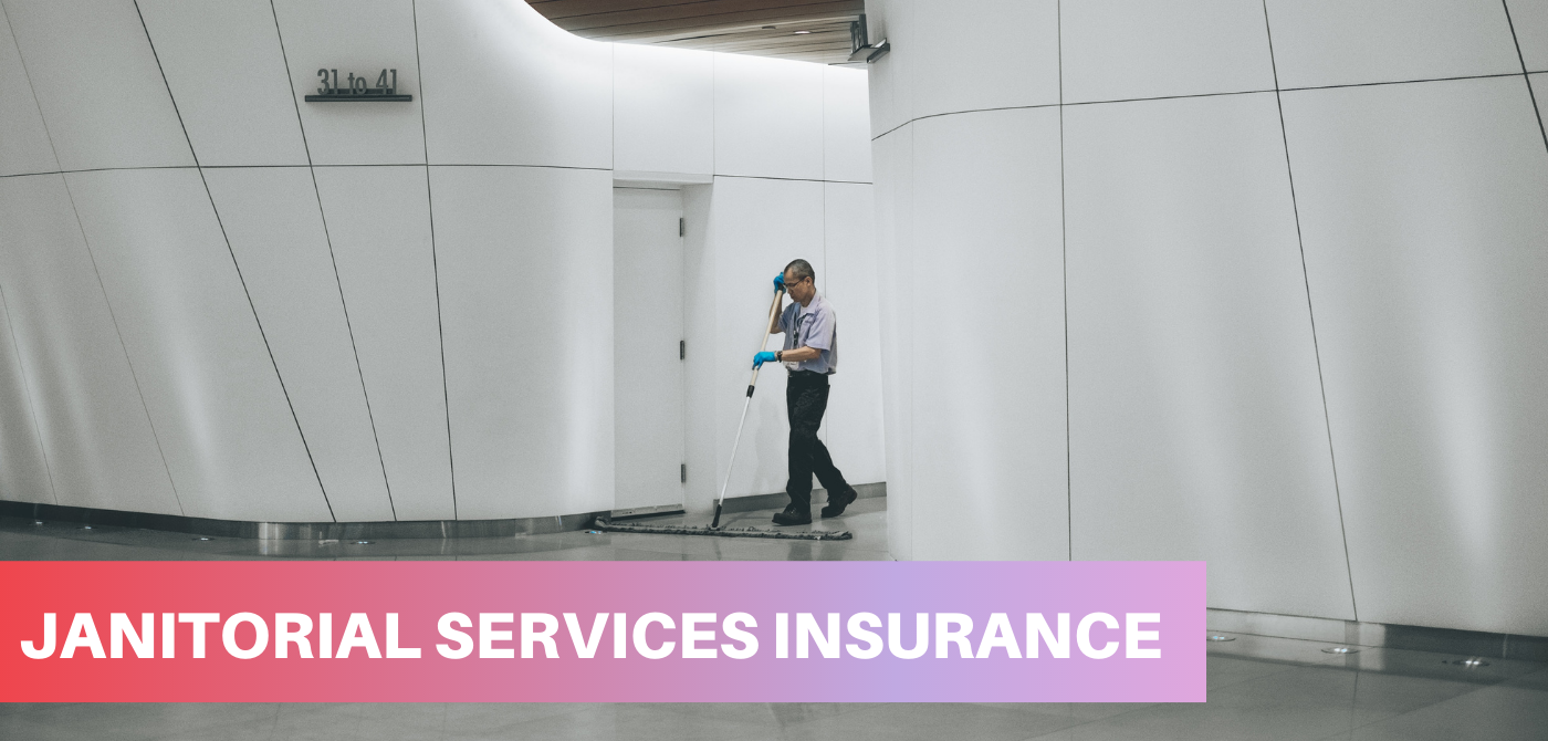 Janitorial Servies Insurance